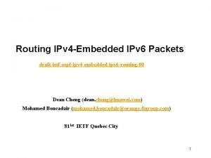 Routing IPv 4 Embedded IPv 6 Packets draftietfospfipv