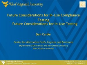 Future Considerations for InUse Compliance Testing Future Considerations