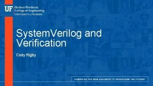 Department of Electrical and Computer Engineering System Verilog