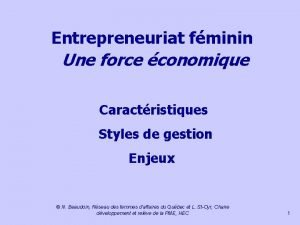 Entrepreneuriat fminin Une force conomique Caractristiques Styles de