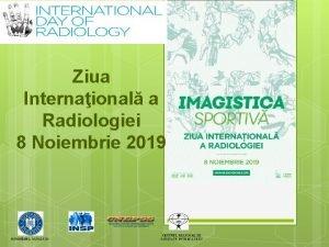 Ziua Internaional a Radiologiei 8 Noiembrie 2019 Pe