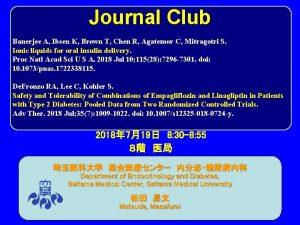 Journal Club Banerjee A Ibsen K Brown T