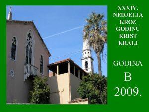 XXXIV NEDJELJA KROZ GODINU KRIST KRALJ GODINA B