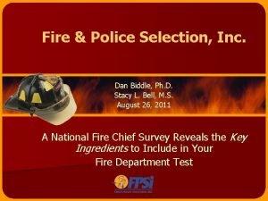 Fire Police Selection Inc Dan Biddle Ph D