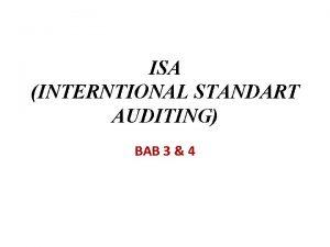 ISA INTERNTIONAL STANDART AUDITING BAB 3 4 LATAR