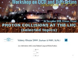 PHOTON COLLISIONS AT THE LHC selected topics Valery