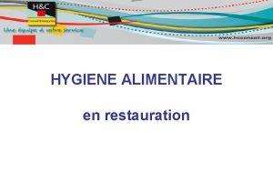 HYGIENE ALIMENTAIRE en restauration SOMMAIRE LEGISLATION PAQUET HYGIENE