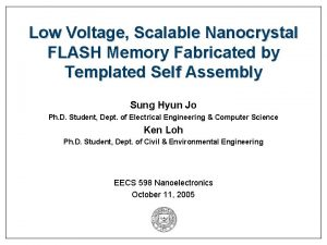 Low Voltage Scalable Nanocrystal FLASH Memory Fabricated by
