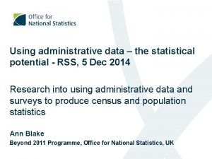 Using administrative data the statistical potential RSS 5