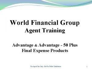 World Financial Group Agent Training Advantage Advantage 50