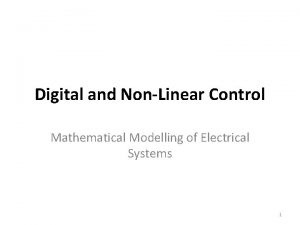 Digital and NonLinear Control Mathematical Modelling of Electrical
