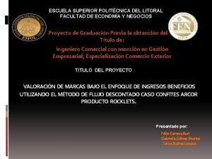 ESCUELA SUPERIOR POLITCNICA DEL LITORAL FACULTAD DE ECONOMA