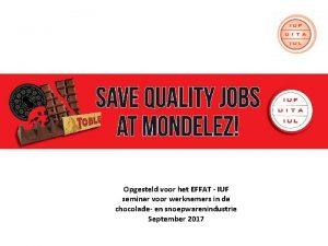 Opgesteld voor het EFFAT IUF seminar voor werknemers