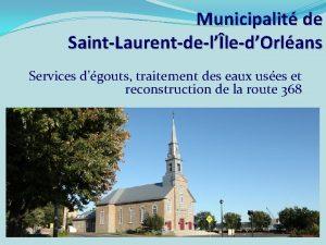 Municipalit de SaintLaurentdelledOrlans Services dgouts traitement des eaux