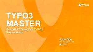 TYPO 3 MASTER Power Point Master for TYPO