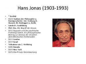 Hans Jonas 1903 1993 Krefeld 1921 Studium der