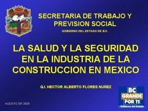 SECRETARIA DE TRABAJO Y PREVISION SOCIAL GOBIERNO DEL