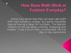 How Does Math Work in Fashion Everyday Some