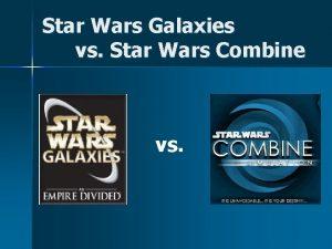 Star Wars Galaxies vs Star Wars Combine vs