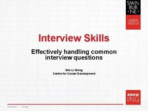Interview Skills Effectively handling common interview questions Wei