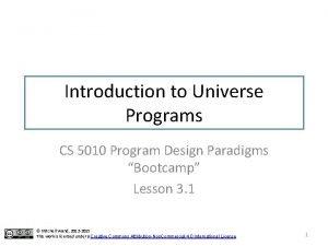 Introduction to Universe Programs CS 5010 Program Design