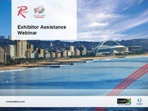 Exhibitor Assistance Webinar routesonline com The Routes Team