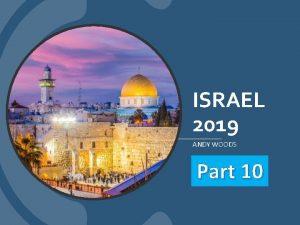 ISRAEL 2019 ANDY WOODS Part 10 Tel Aviv