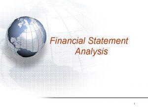 Financial Statement Analysis 1 Standardized Financial Statements CommonSize