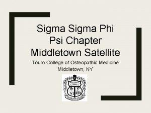 Sigma Phi Psi Chapter Middletown Satellite Touro College