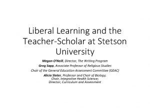 Liberal Learning and the TeacherScholar at Stetson University