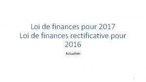 Loi de finances pour 2017 Loi de finances