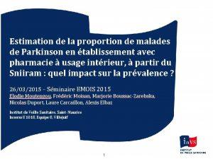 Estimation de la proportion de malades de Parkinson