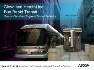 Cleveland Health Line Bus Rapid Transit Greater Cleveland
