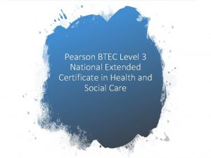 Pearson BTEC Level 3 National Extended Certificate in