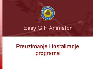 Udbenik informatike za 8 razred Easy GIF Animator