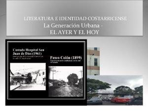 LITERATURA E IDENTIDAD COSTARRICENSE La Generacin Urbana EL