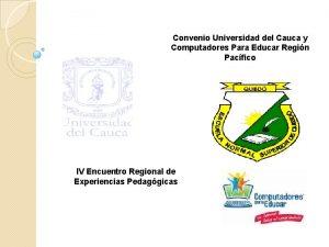 Convenio Universidad del Cauca y Computadores Para Educar