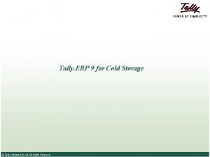 Tally ERP 9 for Cold Storage Tally Solutions