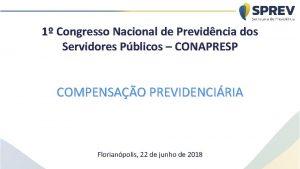 1 Congresso Nacional de Previdncia dos Servidores Pblicos