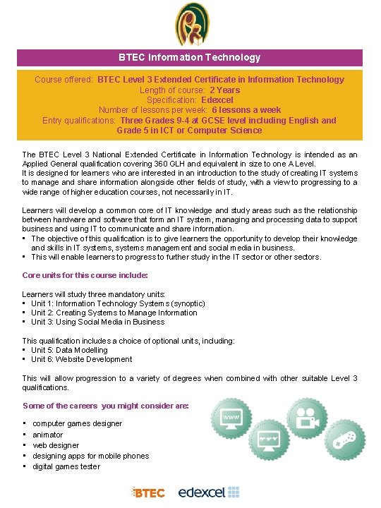 BTEC Information Technology Course offered BTEC Level 3