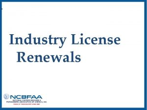 Industry License Renewals Customs Broker Triennial Status Report