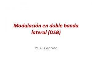 Modulacin en doble banda lateral DSB Pr F