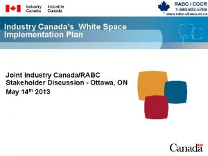 Industry Canadas White Space Implementation Plan Joint Industry