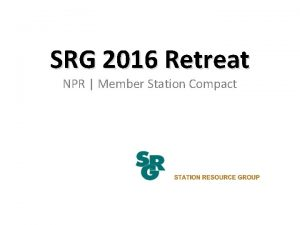 SRG 2016 Retreat NPR Member Station Compact Roger