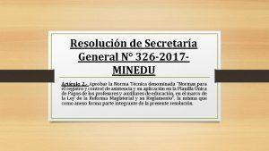 Resolucin de Secretara General N 326 2017 MINEDU