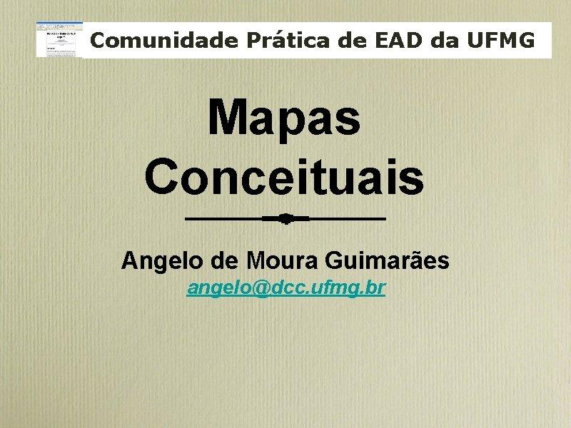 Comunidade Prtica de EAD da UFMG Mapas Conceituais