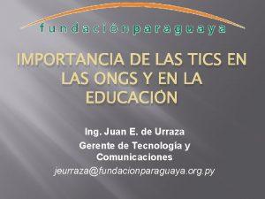 IMPORTANCIA DE LAS TICS EN LAS ONGS Y