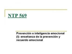 NTP 569 Prevencin e inteligencia emocional I enseanza