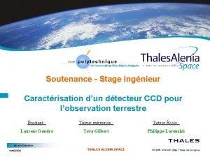 Soutenance Stage ingnieur Caractrisation dun dtecteur CCD pour