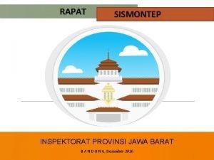 RAPAT SISMONTEP INSPEKTORAT PROVINSI JAWA BARAT B A